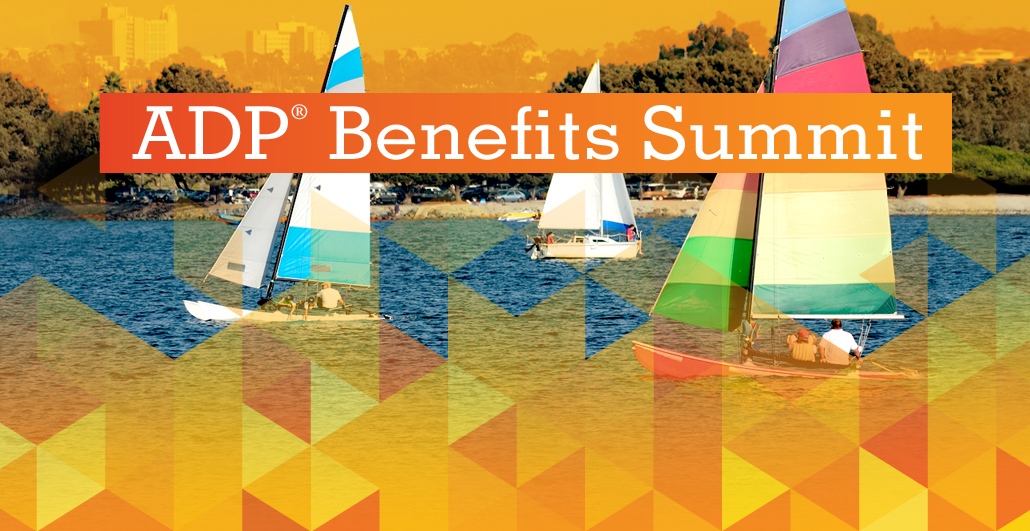 ADP Benefits Summit 2017 Preview the Topics