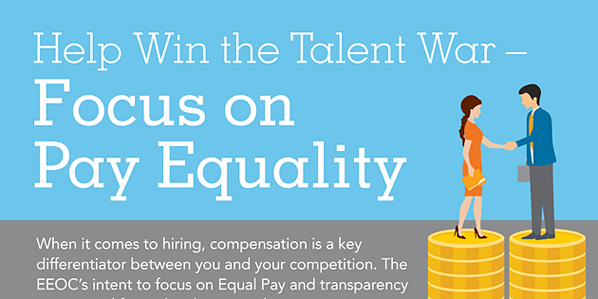 Infographic:  Help Win the Talent War – Focus on Pay Equality