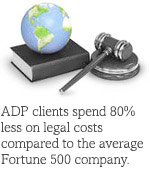 ADP clients spend 80pc less on legal costs compared to the average Fortune 500 company