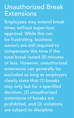 Unauthorized Break Extensions