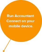 Run Accountant  Connect on your mobile device