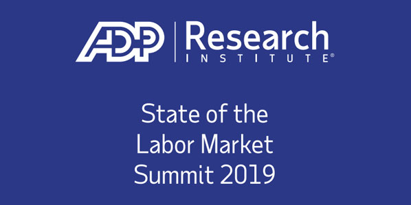 ADP Research Institute State of the Labor Market 2019