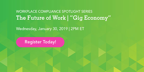 "Workplace Compliance Spotlight: The Future of Work | ""Gig Economy"""