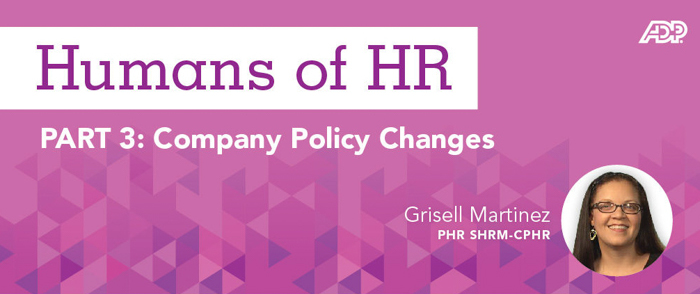 Humans of HR: Company Policy Changes