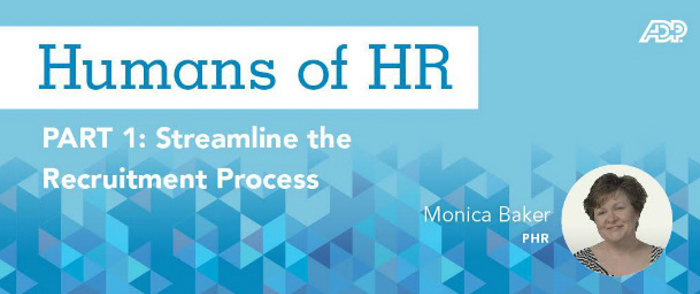 Humans of HR: Streamline the Recruitment Process