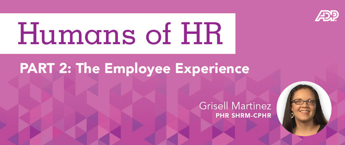 Humans of HR: The Employee Experience