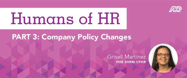 Humans Of Hr Company Policy Changes
