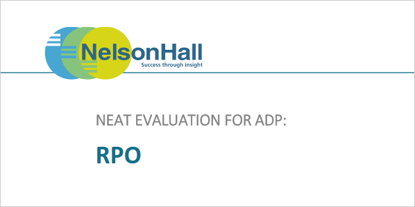 NelsonHall's Annual Vendor Evaluation and Assessment (NEAT) Recognizes ADP as a Leader in RPO